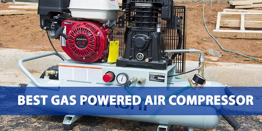 Best Gas Powered Air Compressor