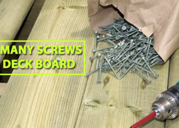 How Many Screws Per Deck Board
